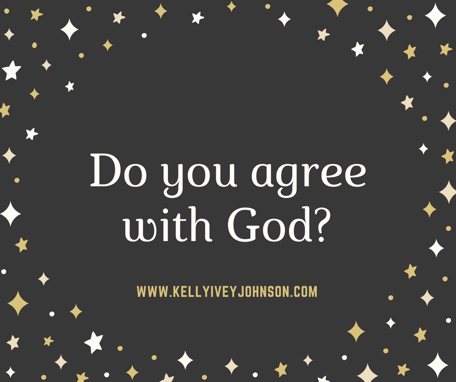Do You Agree with God?